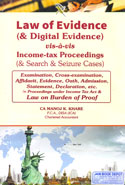 Law of Evidence and Digital Evidence vis a vis Income Tax Proceedings and Search and Seizure Cases