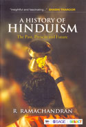 A History of Hinduism the Past Present and Future