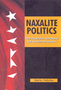 Naxalite Politics Post Structuralist Postcolonial and Subaltern Perspectives