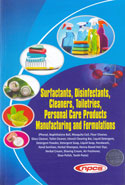 Surfactants Disinfectants Cleaners Toiletries Personal Care Products Manufacturing and Formulations