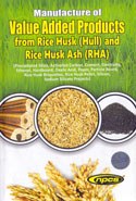 Manufacture of Value Added Products From Rice Husk Hull and Rice Husk Ash RHA