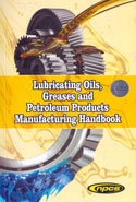 Lubricating Oils Greases and Petroleum Products Manufacturing Handbook