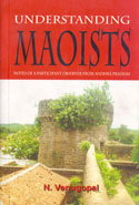 Understanding Maoists Notes of a Participant Observer From Andhra Pradesh