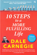 10 Steps To A More Fulfilling Life