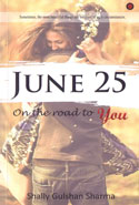 June 25 on the Road to You
