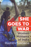 She Goes to War Women Militants of India