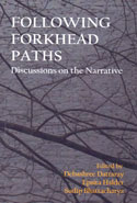 Following Forkhead Paths Discussions on the Narrative