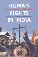 Human Rights in India Historical Perspective and Challenges Ahead
