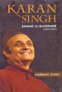 Karan Singh Jammu and Kashmir 1949-1967