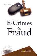 E Crimes and Frauds