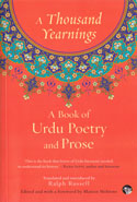 A Thousand Yearnings a Book of Urdu Poetry and Prose