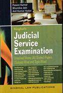 Judicial Service Examination Unsolved Mains All States Papers Subject Wise and Topic Wise