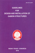 IRC SP 116 2018 Guidelines for Design and Installation of Gabion Structures
