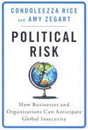Political Risk How Businesses and Organisations Can Anticipate Global Insecurity