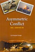 Asymmetric Conflict Israel Lebanon War 2006