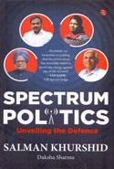 Spectrum Politics Unveiling the Defence