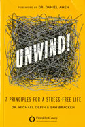 Unwind 7 Principles for a Stress Free Life