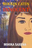 Innocent Mikkin Catin Mystery Series