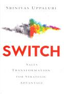 Switch Sales Transformation For Strategic Advantage