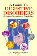 A Guide to Digestive Disorders Complete Stomach and Bowel Care
