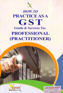 How to Practice as a GST Goods and Services Tax Professional Practitioner
