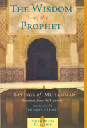 The Wisdom of the Prophet Sayings of Muhammad