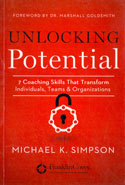 Unlocking Potential 7 Coaching Skills That Transform Individuals Teams and Organizations