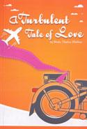 A Turbulent Tale of Love