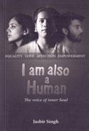 I Am Also A Human