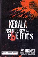 Kerala Insurgency for Politics