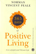 365 Days of Positive Living Live a Joyful and Vibrant Life