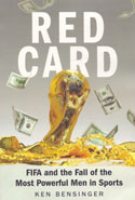 Red Card FIFA and the Fall of the Most Powerful Men in Sports