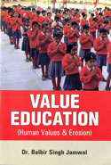 Value Education Human Values and Erosion