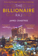 The Billionaire Raj A Journey Through Indias New Gilded Age