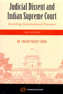 Judicial Dissent and Indian Supreme Court Enriching Constitutional Discourse