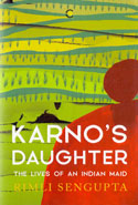 Karnos Daughter the Lives of an Indian Maid