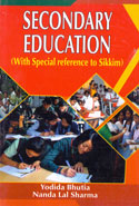 Secondary Education With Special Reference To Sikkim