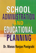 School Administration and Educational Planning