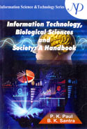 Information Technology Biological Sciences and Society a Handbook