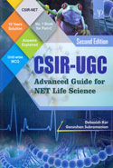 CSIR UGC Advanced Guide for NET Life Science