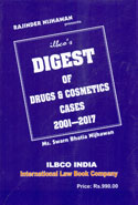 Digest of Drugs and Cosmetics Cases 2001-2017