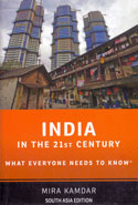 India in the 21st Century What Everyone Needs to Know