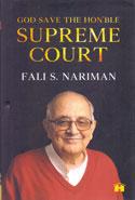 God Save the Honble Supreme Court