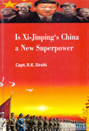 Is Xi Jinpings China A New Superpower