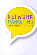 Network Marketing Getting It Right