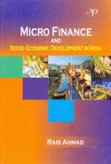Micro Finance and Socio Economic Development in India
