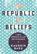 The Republic of Beliefs a New Approach to Law and Economics