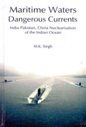 Maritime Waters Dangerous Currents India Pakistan China Nuclearisation of the Indian Ocean