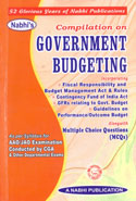 Compilation on Government Budgeting as per Syllabus for AAO JAO Examination Conducted by CGA and Other Departmental Exams