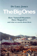 The Big Ones How Natural Disasters Have Shaped Us And What We Can Do About Them